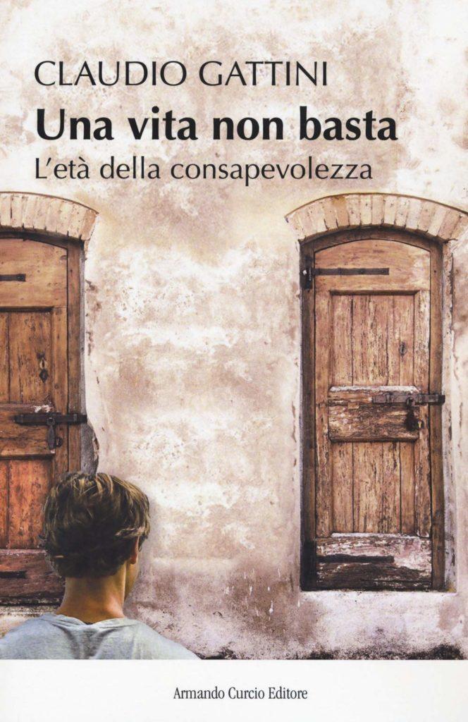 Book Cover: Una vita non basta di Claudio Gattini - RECENSIONE