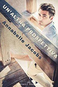 Book Cover: Un'altra prospettiva di Annabelle Jacobs- SEGNALAZIONE