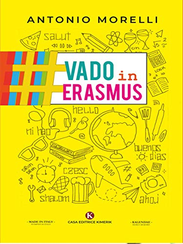 Book Cover: #VadoinErasmus di Antonio Morelli - RECENSIONE