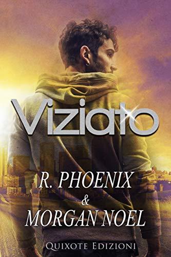 Book Cover: Viziato di R. Phoenix - SEGNALAZIONE