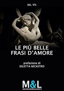 Book Cover: Le più belle frasi d'amore di AA.VV. - SEGNALAZIONE