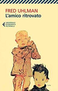 Book Cover: L'amico ritrovato di Fred Uhlman - RECENSIONE