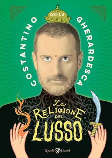 Book Cover: La religione del lusso di Costantino Della Gherardesca - SEGNALAZIONE
