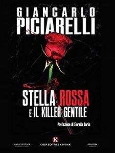 Book Cover: Stella Rossa e il killer gentile di Giancarlo Piciarelli - SEGNALAZIONE