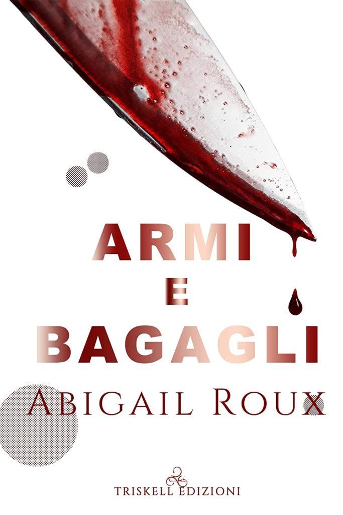 Book Cover: Armi e bagagli di Abigail Roux - SEGNALAZIONE