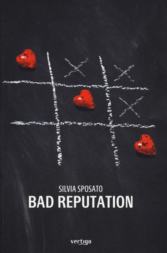 Book Cover: Bad Reputation di Silvia Sposato - RECENSIONE