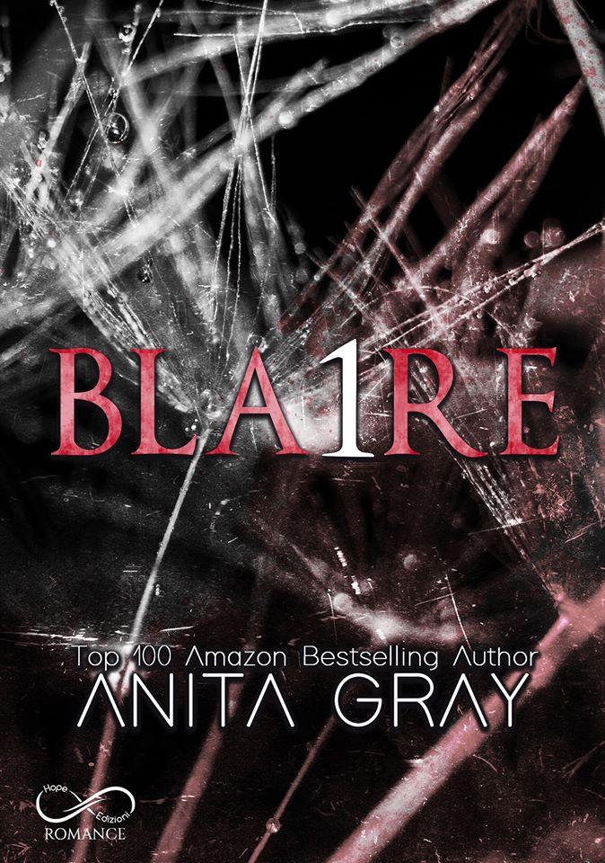 Book Cover: Bla1re di Anita Gray - SEGNALAZIONE