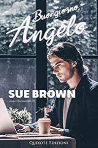 Book Cover: Buongiorno, angelo di Sue Brown - SEGNALAZIONE