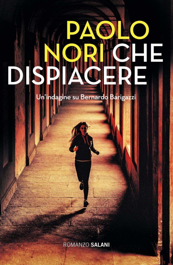 Book Cover: Che dicpiacere di Paolo Nori - SEGNALAZIONE