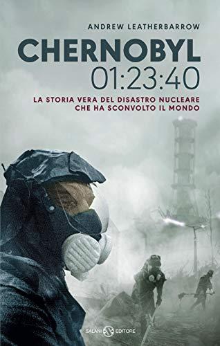 Book Cover: Chernobyl 01:23:40 di Andrew Leatherbarrow - SEGNALAZIONE