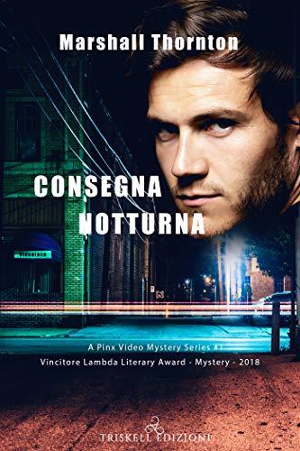 Book Cover: Consegna notturna  di Marshall Thornton - SEGNALAZIONE