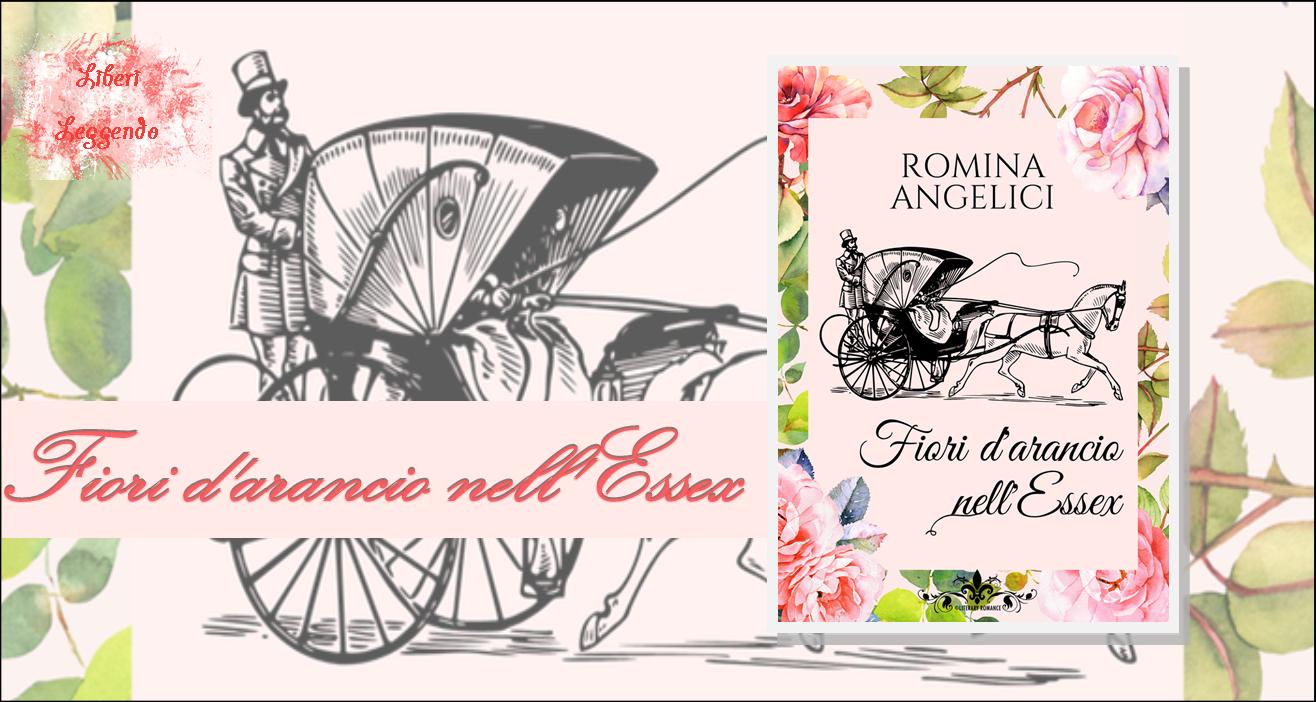 Fiori d'arancio nell'Essex di Romina Angelici – SEGNALAZIONE ...