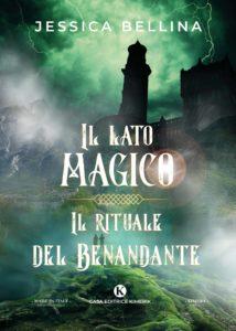 Book Cover: Il lato magico - Il rituale del Benandante di Jessica Bellina - SEGNALAZIONE