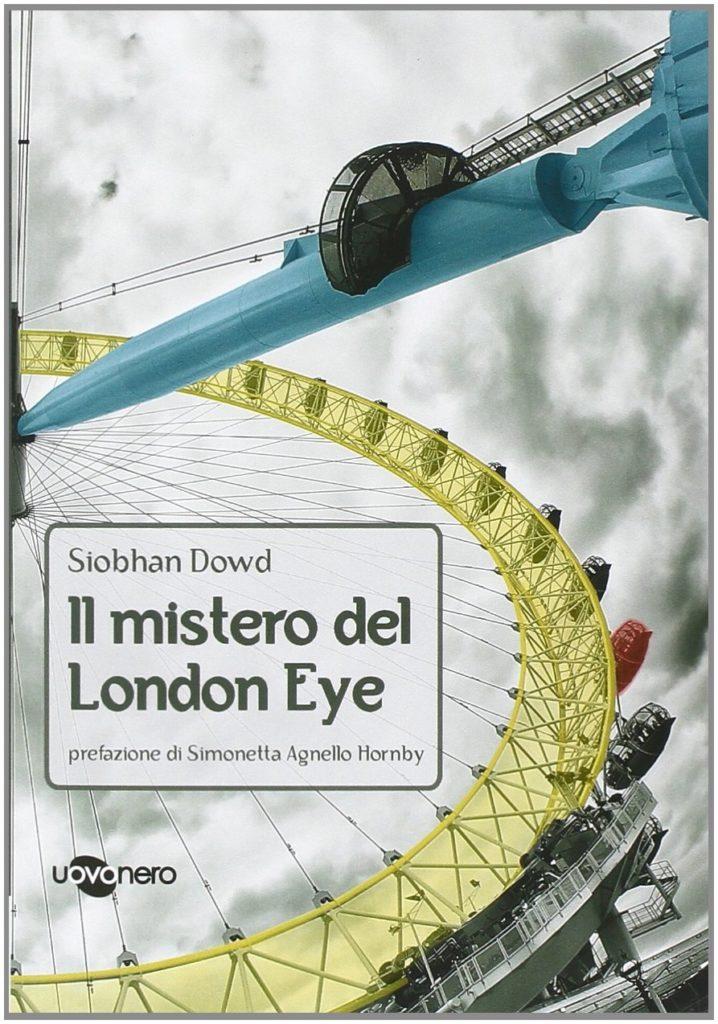 Book Cover: Il mistero del London Eye di Siobhan Dawd - RECENSIONE