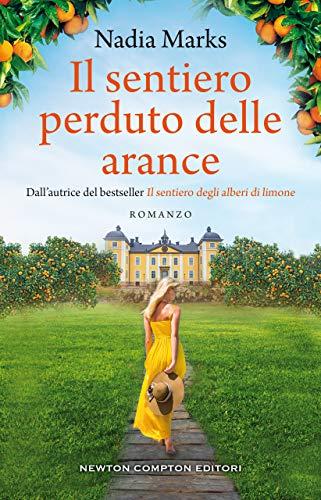 Book Cover: Il sentiero perduto delle arance di Nadia Marks - SEGNALAZIONE