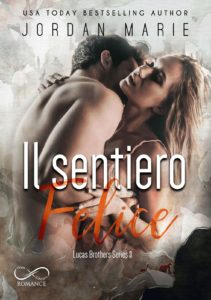 Book Cover: Il sentiero felice di Jordan Marie - COVER REVEAL