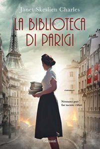 Book Cover: La biblioteca di Parigi di Janet Skeslien Charles - SEGNALAZIONE