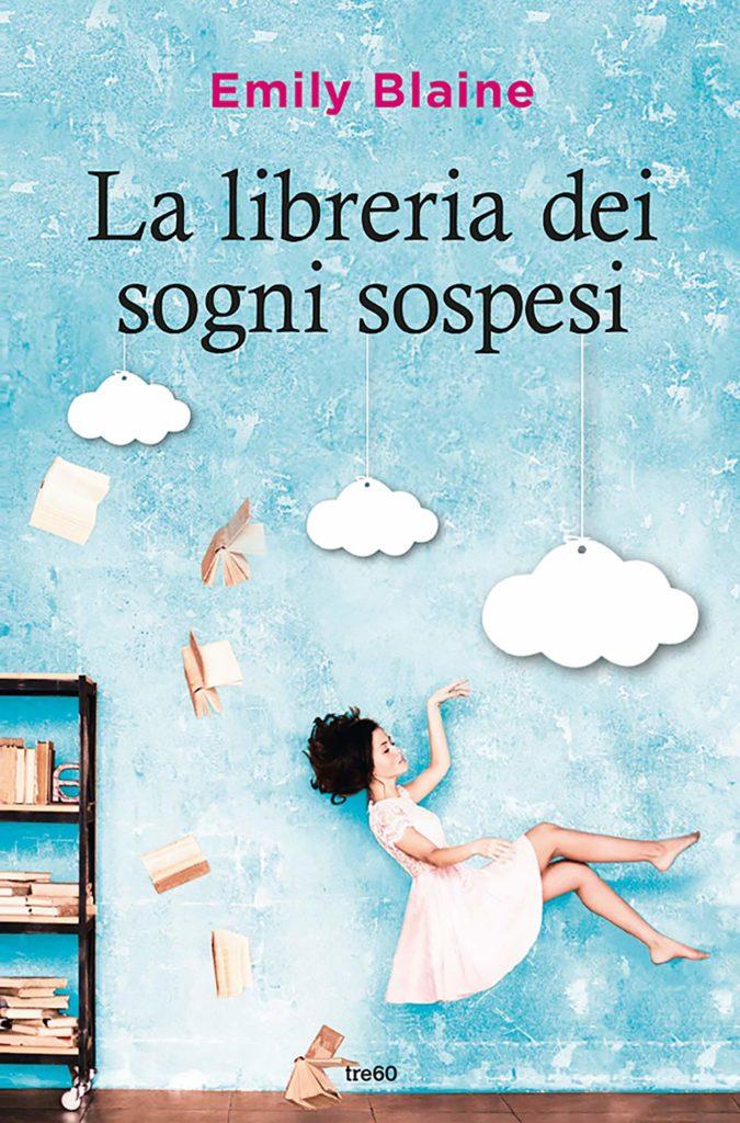 Book Cover: La libreria dei sogni sospesi di Emily Blaine - SEGNALAZIONE