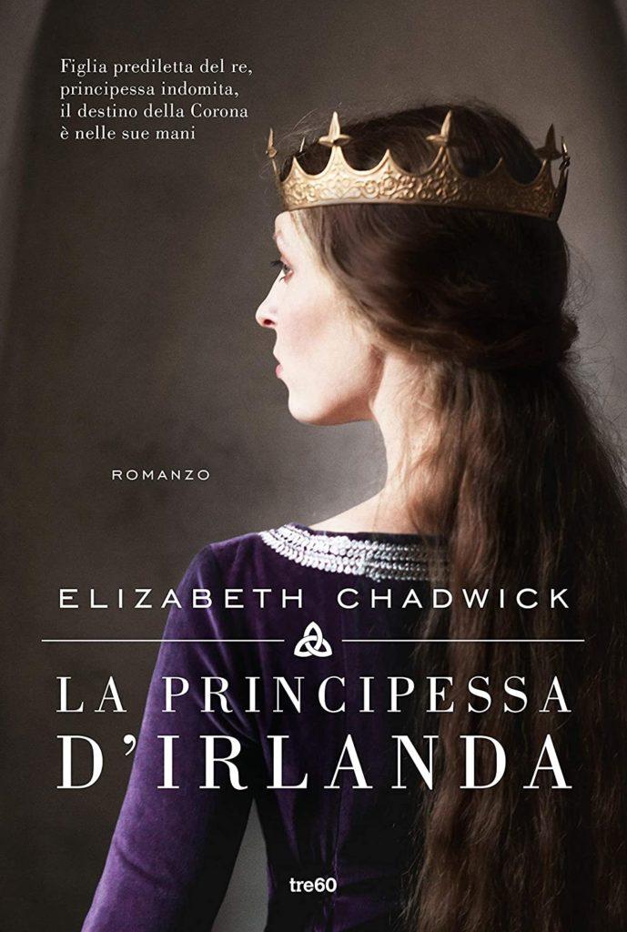 Book Cover: La principessa d'Irlanda di Elizabeth Chadwick - SEGNALAZIONE
