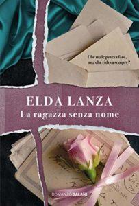 Book Cover: La ragazza senza nome di Elda Lanza - SEGNALAZIONE