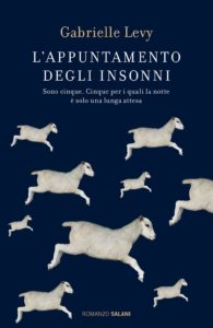 Book Cover: L'appuntamento degli insonni  di Gabrielle Levy - SEGNALAZIONE