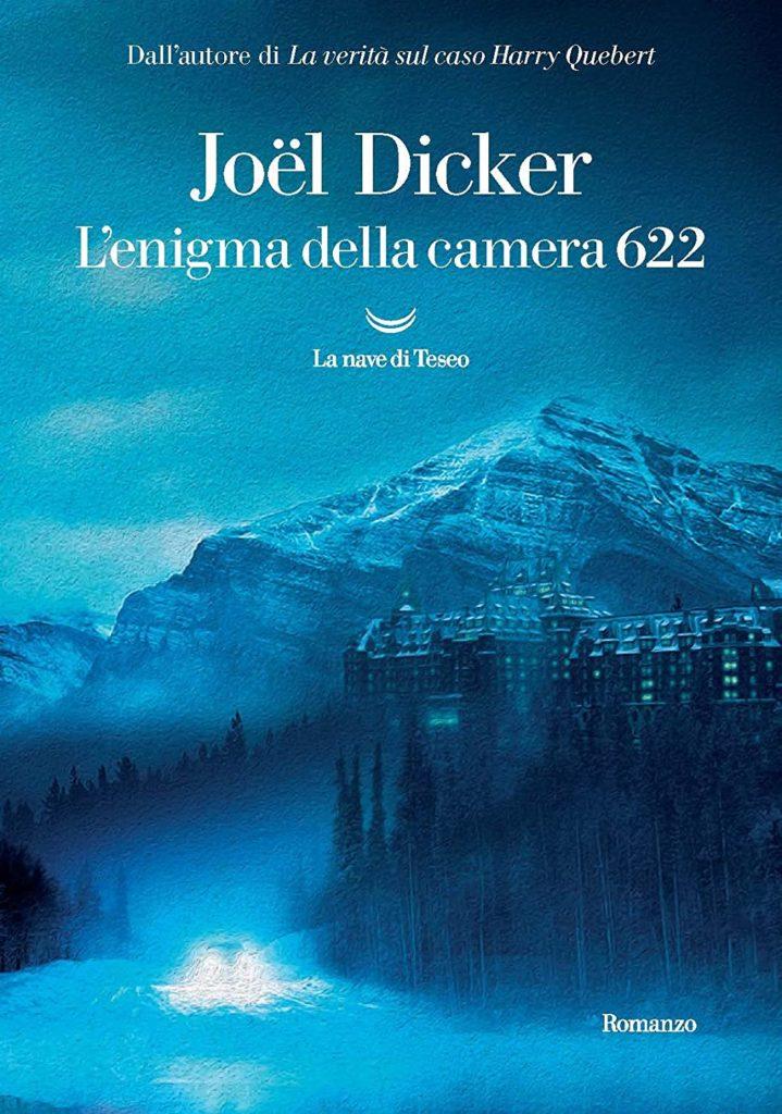 Book Cover: L'enigma della camera 622 di Joël Dicker - SEGNALAZIONE
