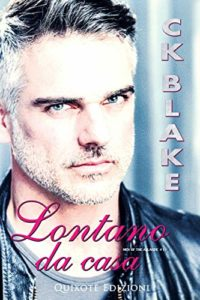 Book Cover: Lontano da casa di C.K Blake - SEGNALAZIONE
