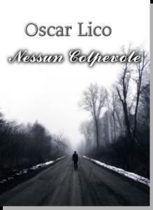 Book Cover: Nessun Colpevole di Oscar Lico - SEGNALAZIONE