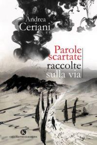 Book Cover: Parole scartate raccolte sulla vita di Andrea Ceriani - SEGNALAZIONE