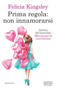 Book Cover: Prima regola: non innamorarsi di Felicia Kingsley - SEGNALAZIONE