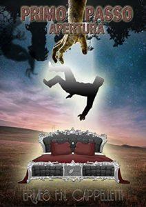 Book Cover: Primo Passo. Apertura di Ermes Cappelletti - SEGNALAZIONE