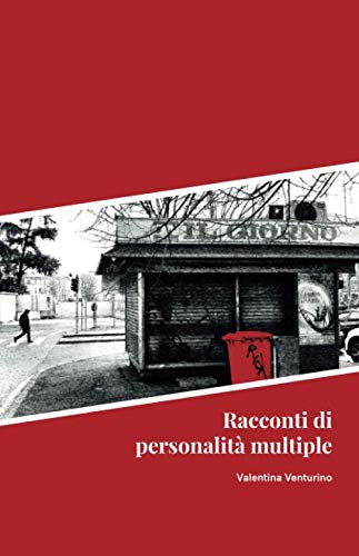 Book Cover: Racconti di personalità multiple di Valentina Venturino - SEGNALAZIONE