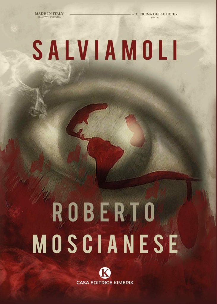 Book Cover: Salviamoli di Roberto Moscianese - SEGNALAZIONE