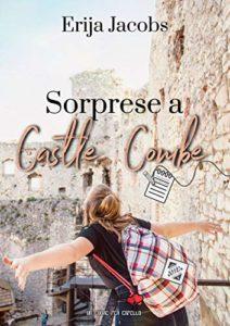 Book Cover: Sorprese a Castle Combe di Erija Jacobs - SEGNALAZIONE