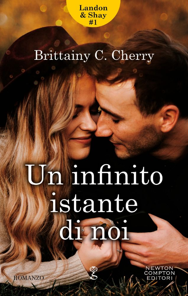 Book Cover: Un infinito istante di noi di Brittainy C. Cherry - SEGNALAZIONE