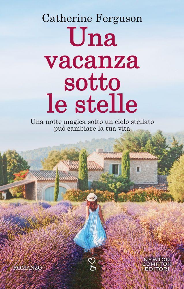 Book Cover: Una vacana sotto le stelle di Catherine Ferguson - SEGNALAZIONE