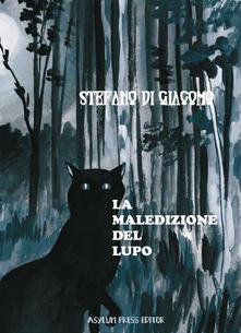 Book Cover: La maledizione del lupo di Stefano Di Giacomo - BLOG TOUR