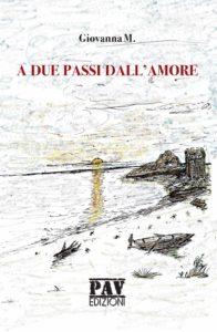 Book Cover: A due passi dall'amore di Giovanna M. - RECENSIONE