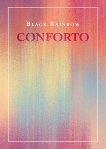 Book Cover: Conforto di Black Rainbow - SEGNALAZIONE