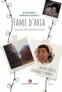 Book Cover: Fame d'aria - Con pensieri liberi della mamma Cinzia di Giovanni Parentignoti - SEGNALAZIONE