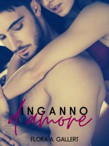 Book Cover: Inganno D'amore di Flora A. Gallert - SEGNALAZIONE