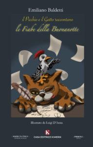 Book Cover: Il picchio e il gatto raccontano: le Fiabe della Buonanotte di Emiliano Baldetti - SEGNALAZIONE