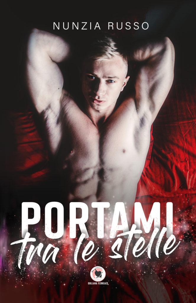 Book Cover: Portami tra le stelle di Nunzia Russo - SEGNALAZIONE