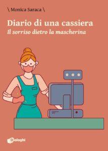Book Cover: Diario di una commessa. Il sorriso dietro la mascherina di Monica Saraca - SEGNALAZIONE