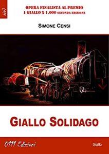 Book Cover: Giallo solidago di Simone Censi - SEGNALAZIONE