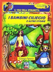 Book Cover: I bambini ciliegio e altre storie di Giorgia Spurio - RECENSIONE