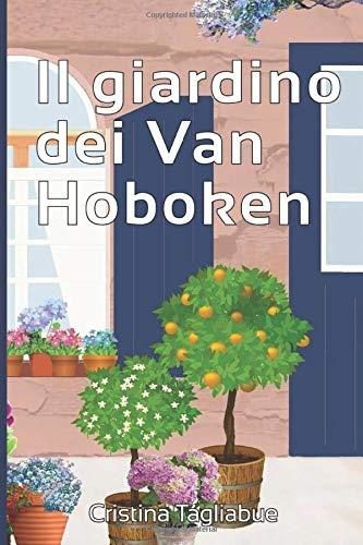 Book Cover: Il giardino di Val Hoboken di Cristina Tagliabue - SEGNALAZIONE
