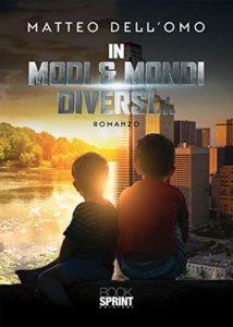 Book Cover: In Modi & Mondi Diversi di Matteo Dell'Omo - SEGNALAZIONE
