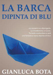 Book Cover: La barca dipinda di blu di Gianluca Bota - SEGNALAZIONE