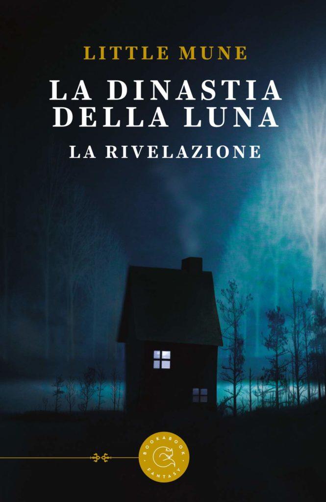 Book Cover: La dinastia della luna. La rivelazione di Little Mune- SEGNALAZIONE